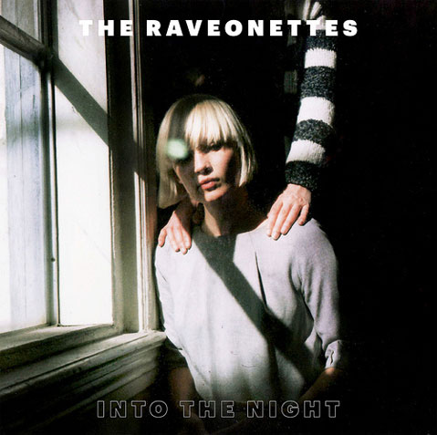 the raveonettes in to the night